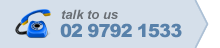 Talk to us on 02 9792 1533
